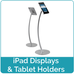 iPad Displays and Tablet Holders