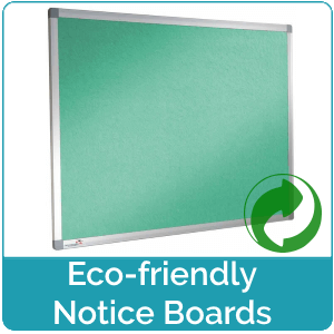 Eco Friendly Notice Boards