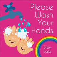 Please Wash Your Hands - Stay Safe - Square